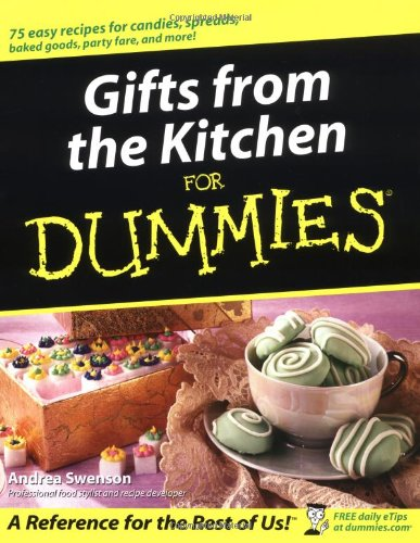 9780764554520: Gifts from the Kitchen For Dummies