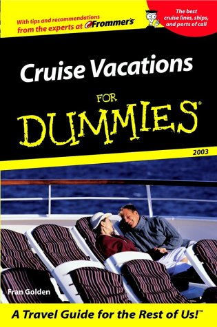 9780764554599: Cruise Vacations For Dummies 2003 (Dummies Travel)