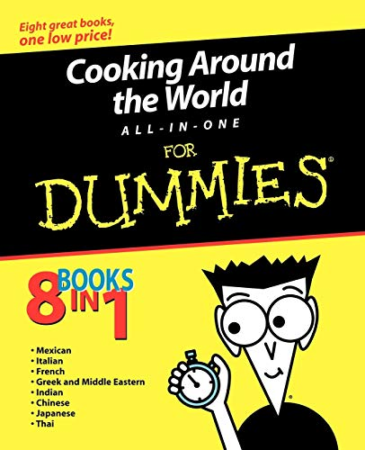 Cooking Around the World All-in-One For Dummies: Mary Sue Milliken,