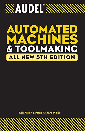 9780764555282: Audel Automated Machines and Toolmaking