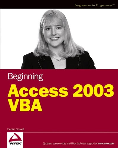 9780764556593: Beginning Access 2003 VBA (Programmer to Programmer)