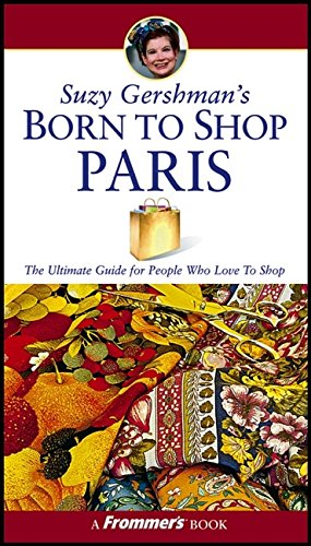 9780764556906: Suzy Gershman's Born to Shop Paris
