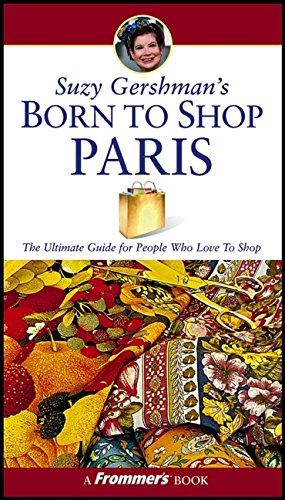 9780764556906: Suzy Gershman's Born to Shop Paris