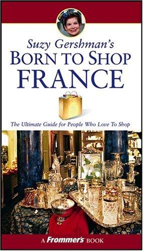 9780764556913: Suzy Gershman's Born to Shop France