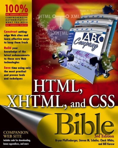 9780764557392: HTML, XHTML, and CSS Bible (Bible) 3rd Edition