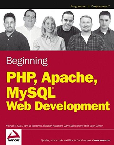 9780764557446: Beginning Php, Apache, Mysql Web Development