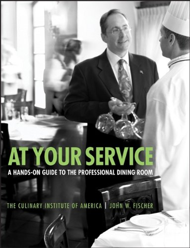 At Your Service: A Hands-On Guide to: Fischer, John W.,