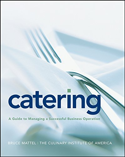 9780764557989: Catering: A Guide to Managing a Successful Business Operation