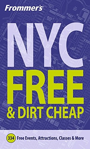 9780764559327: Frommer's New York City for Free & Dirt Cheap (Frommer's Free & Dirt Cheap)