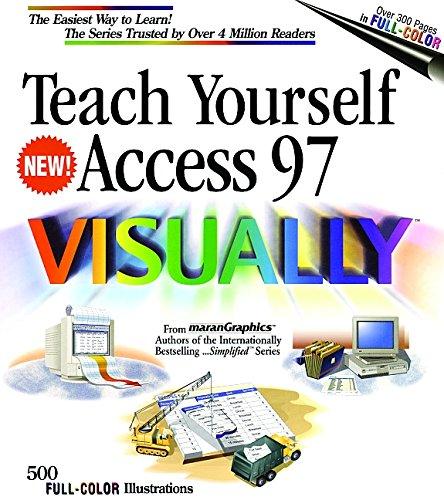 9780764560262: Teach Yourself Access 97 VISUALLY (Idg's 3-D Visual Series)