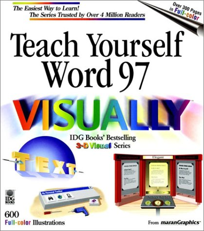 Teach Yourself Word 97 VISUALLY: Kelleigh Wing; Corporate