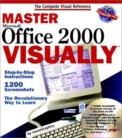 Master Microsoft Office 2000 Visually Step by: MaranGraphics, Inc.