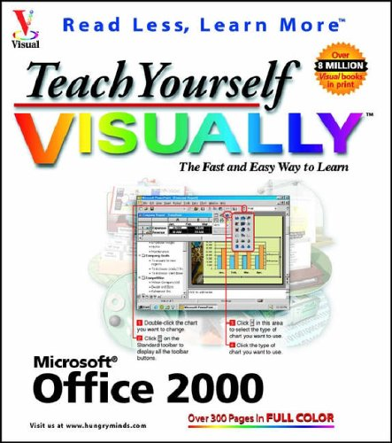 Teach Yourself Microsoft Office 2000 VISUALLY (Idg's 3-D Visual Series) (9780764560514) by Ruth Maran; maranGraphics