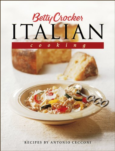 Betty Crocker's Italian Cooking (Betty Crocker Cooking)