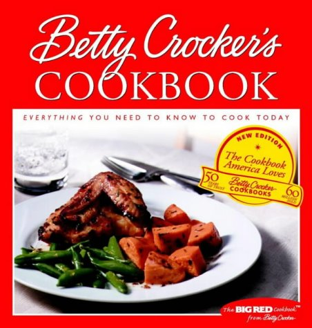 9780764560798: Betty Crocker's Cookbook: Everything You Need to Know to Cook Today