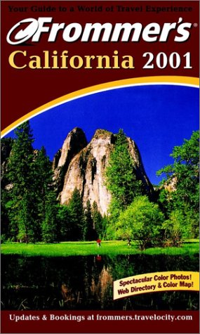 9780764560958: Frommer's California 2001 (Frommer's Complete Guides)