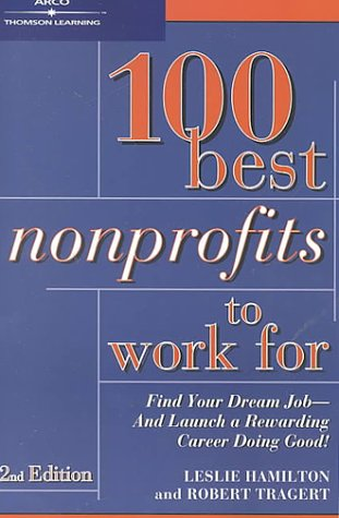 9780764560965: 100 Best Non-Profits to Work For, 2/e (Arco 100 Best Non Profits to Work for)