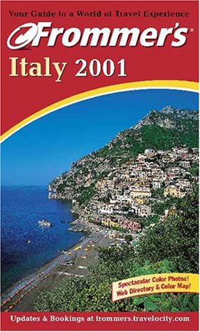 9780764561368: Italy 2001 (Frommer's Complete Guides)