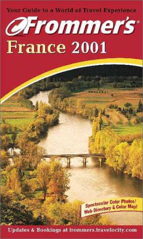 9780764561375: Frommer's France 2001 (Frommer's Complete Guides)