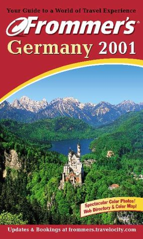 9780764561399: Frommer's Germany 2001 (Frommer's Complete Guides)