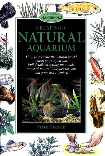 9780764561412: Creating a Natural Aquarium (Interpet Handbooks)