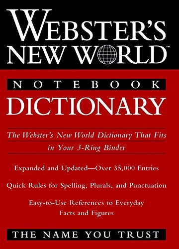 Webster's New World Notebook Dictionary: Staff of Webster's New World Dictionary