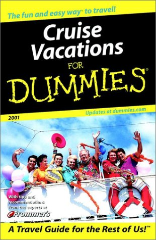 9780764561740: Cruise Vacations For Dummies? 2001 (Dummies Travel)