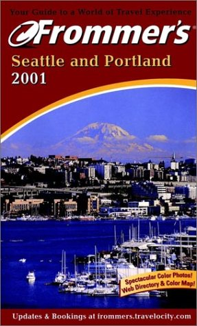 9780764561917: Frommer's Seattle and Portland 2001