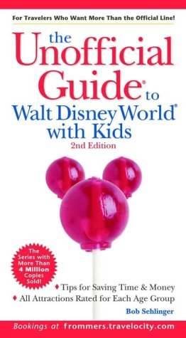 9780764562068: The Unofficial Guide to Walt Disney World with Kids (Unofficial Guides)