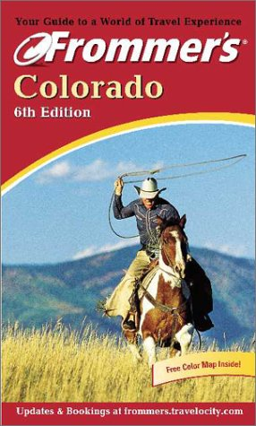 9780764562105: Frommer's Colorado (Frommer's Complete Guides)