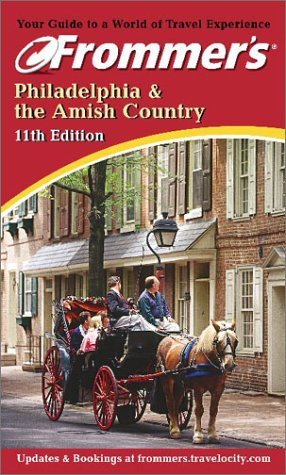 9780764562129: Frommer's Philadelphia and the Amish Country (Frommer's Complete Guides)