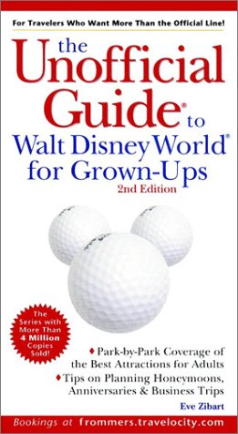 9780764562136: The Unofficial Guide to Walt Disney World for Grown-Ups (Unofficial Guides)