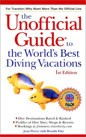 9780764562204: The Unofficial Guide to the World's Best Diving Vacations (Unofficial Guides)