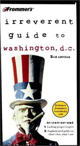 9780764562273: Frommer's Irreverent Guide to Washington, D.C. (Irreverent Guides)
