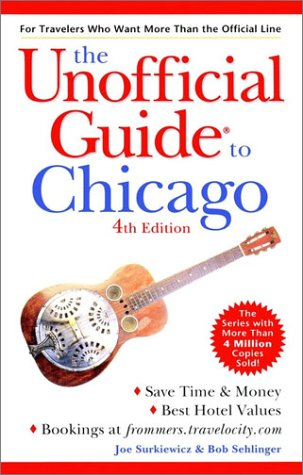 9780764562488: The Unofficial Guide to Chicago (Unofficial Guides)