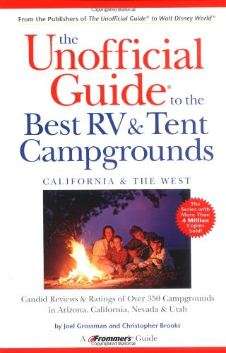 9780764562563: The Unofficial Guide to the Best RV & Tent Campgrounds, California & the West (Unofficial Guides)