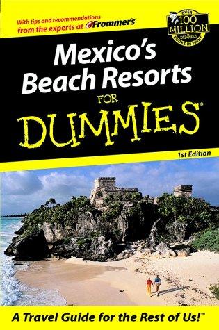 9780764562624: Mexico's Beach Resorts For Dummies? (Dummies Travel)