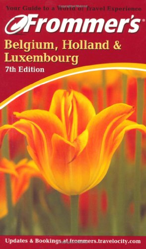 9780764562655: Frommer's Belgium, Holland & Luxembourg (Frommer's Complete Guides)
