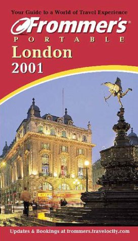 Frommer's Portable London 2001 (Frommer's Portable Guides): Porter, Darwin, Prince, ...