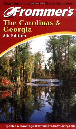 9780764562860: Frommer's The Carolinas & Georgia (Frommer's Complete Guides)
