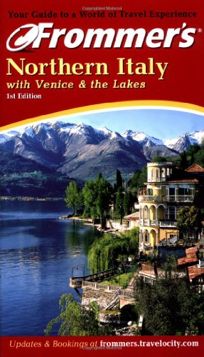 9780764562938: Frommer's Northern Italy (Frommer's Complete Guides)