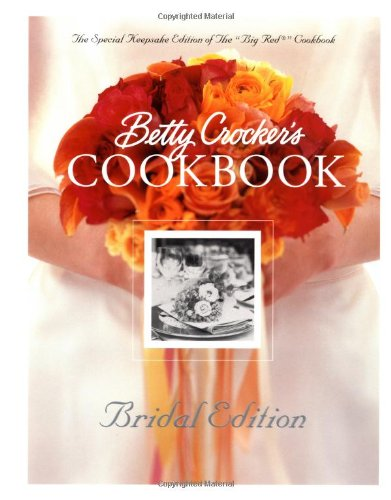 9780764563263: Betty Crocker's Cookbook: Bridal Edition