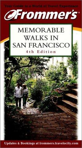 9780764563287: Frommer's Memorable Walks in San Francisco