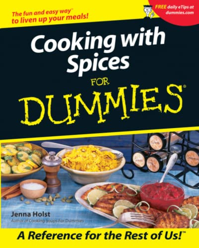 Cooking with Spices For Dummies (076456336X) by Jenna Holst
