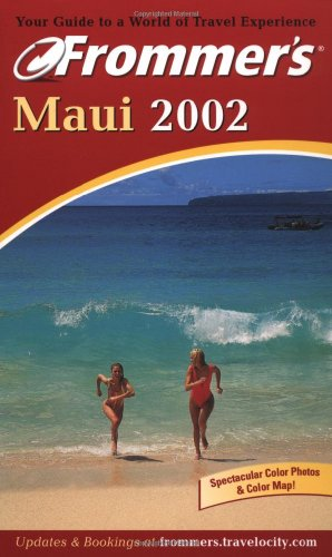 9780764564055: Frommer's Maui 2002 (Frommer's Complete Guides)
