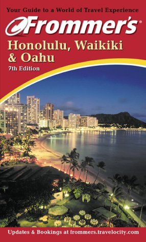 9780764564116: Honolulu, Waikiki and Oahu (Frommer's Complete Guides)