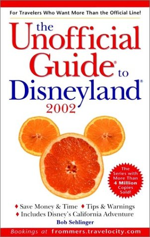 9780764564154: The Unofficial Guide? to Disneyland? 2002 (Unofficial Guides)