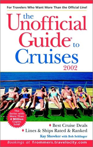 9780764564161: The Unofficial Guide? to Cruises 2002 (Unofficial Guides)