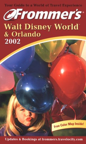 9780764564185: Frommer's Walt Disney World & Orlando 2002 (Frommer's Complete Guides)