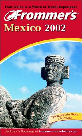 9780764564376: Frommer's Mexico 2002 (Frommer's Complete Guides)
